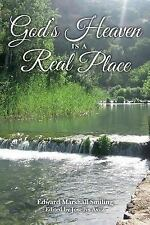 God's Heaven Is a Real Place by Edward Smiling (2016, Paperback)