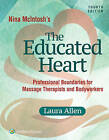 Nina McIntosh's The Educated Heart by Allen (Paperback, 2016)