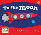 To the Moon by Jay Dale (Paperback, 2012)