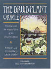 The Druid Plant Oracle by Stephanie Carr-Gomm, Philip Carr-Gomm (Paperback, 2007)