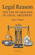 Legal Reason: The Use of Analogy in Legal Argument by Weinreb, Lloyd L.