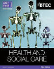 BTEC First Award Health and Social Care Student Book by Penelope Garnham, Sian Lavers, Heather Higgins, Elizabeth Haworth (Paperback, 2012)