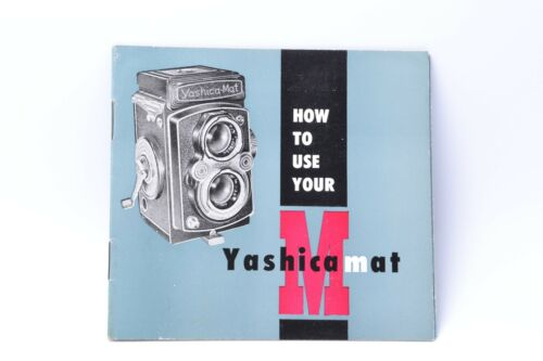 Yashica How To Use Your Yashica Mat Camera Instruction Book Guide Manual