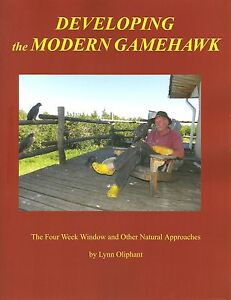 OLIPHANT-FALCONRY-BOOK-DEVELOPING-THE-MODERN-GAMEHAWK-THE-FOUR-WEEK-WINDOW-new