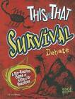 This or That Survival Debate: A Rip-Roaring Game of Either/Or Questions by Erik Heinrich (Paperback / softback, 2012)