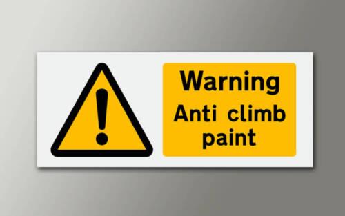 1 WARNING ANTI CLIMB PAINT 3mm RIGID SIGN 300x125mm v02