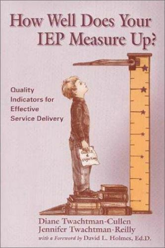How Well Does Your Iep Measure Up    Quality Indicators