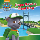 Nickelodeon PAW Patrol Pups Save a Pool Day by Parragon Books Ltd (Paperback, 2016)