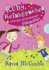 Ruby, Keinhörnchen und die verzauberten Süßigkeiten von Karen McCombie (2013, Gebundene Ausgabe)