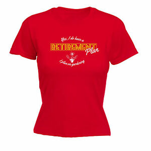 7fbca095 Image is loading Retirement-Plan-Gardening-WOMENS-T-SHIRT-mothers-day-