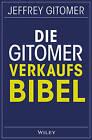 Die Gitomer-Verkaufsbibel by Jeffrey Gitomer, Birgit Reit (Paperback, 2016)