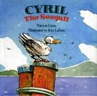 Cyril the Seagull by Patricia Lines (Hardback, 1991)