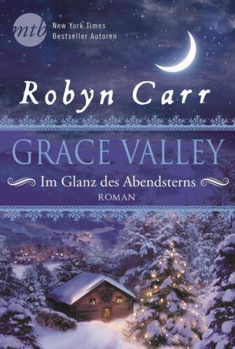 1 von 1 - Grace Valley - Im Glanz des Abendsterns von Robyn Carr, UNGELESEN