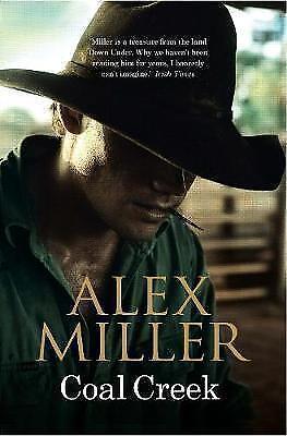 Alex Miller, Coal Creek, Very Good Book