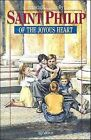 St.Philip of the Joyous Heart by Francis X. Connolly (Paperback, 1993)