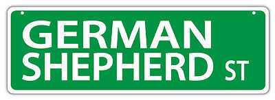 Plastic Street Signs: GERMAN SHEPHERD STREET | Dogs, Gifts, Decorations