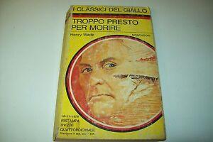 I-CLASSICI-DEL-GIALLO-MONDADORI-N-256-HENRY-WADE-TROPPO-PRESTO-PER-MORIRE-1976