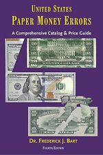FOURTH EDITION=U.S. PAPER MONEY ERRORS=current edition=NEW=FRED BART