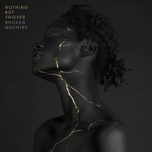 NOTHING-BUT-THIEVES-BROKEN-MACHINE-DELUXE-CD-NEW