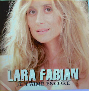 LARA-FABIAN-RARE-CD-SINGLE-PROMO-034-JE-T-039-AIME-ENCORE-034