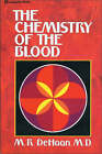 Chemistry of the Blood by M.R. Dehaan (Paperback, 1983)