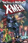 X-Men : Fall of the Mutants (2013, Paperback)