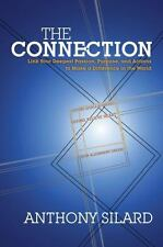 The Connection: Link Your Deepest Passion, Purpose, and Actions to Mak-ExLibrary