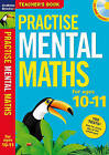Practise Mental Maths 10-11: Teacher's Resource Book by Bloomsbury Publishing PLC (Mixed media product, 2011)