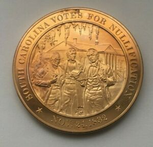 NOVEMBER-24-1832-SOUTH-CAROLINA-VOTES-FOR-NULLIFICATION-FRANKLIN-MINT-MEDAL