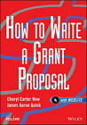 How to Write a Grant Proposal by Cheryl New, James Aaron Quick (Paperback, 2003)