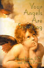Your Angels Are Speaking by Wendy Krause, Sharon Rahm (Paperback / softback, 2000)