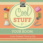 Cool Stuff for Your Room by Pam Scheunemann (Hardback, 2011)