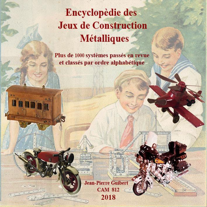 Encyclopédie Jeux Construction Métalliques - Nouvelle édition 2018 ( Meccano )