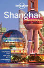 Lonely Planet Shanghai by Lonely Planet, Damian Harper, Min Dai (Paperback, 2015)