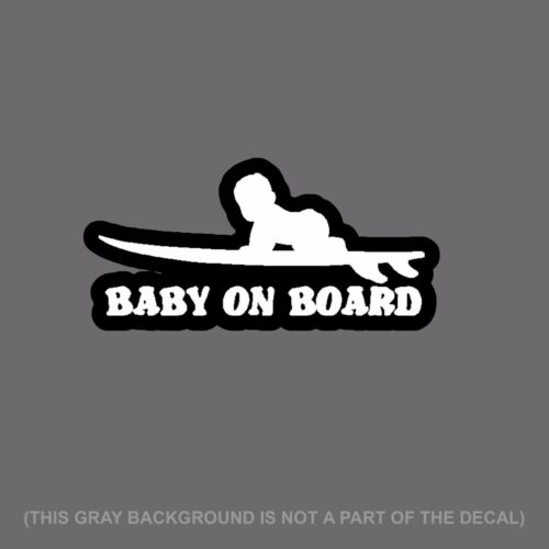 """Baby On Board Surf Caution Auto Bumper Decal Sticker 6/"""" #DgiPrint"""