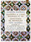 Joaquin Rodrigo: Shadows & Light - Rodrigo at 90 [Video] (DVD, Aug-2015, EuroArts)
