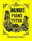 Smallwood's Piano Tutor by William Smallwood (Paperback, 1994)