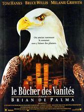 Affiche 120x160cm LE BÛCHER DES VANITÉS 1991 Brian de Palma - Tom Hanks BE