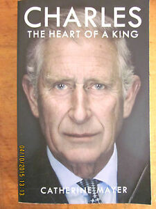 Charles-the-Heart-of-a-King-by-Catherine-Mayer-2015-VGC