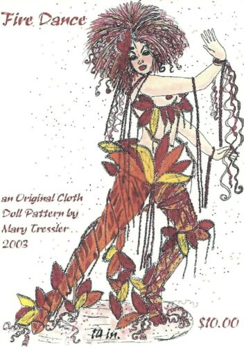 "*NEW* CLOTH ART DOLL PATTERN /""FIRE DANCE/"" BY MARY TRESSLER"
