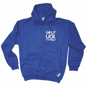 Golf-Uck-Yourself-HOODIE-golfer-golfing-humour-hoody-funny-birthday-gift-123t