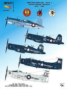 Impact-Decals-48-004-VMF-VMA-225-Pt-1-F4U-1-4-AU-1-Corsairs-AD-4-6-Skyraider