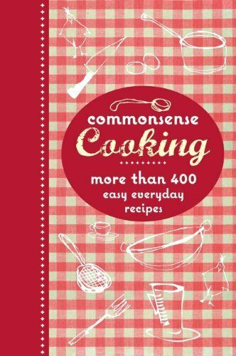 Commonsense Cooking By Murdoch Books