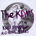 Kinky Dramas And Magic Stories von The Kdms (2012)
