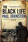 Black Life - a Novel of Jewish Collaborators in the Holocaust by Paul Johnston (Hardback, 2013)
