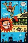 Albert Andakawwa 01. Geheimster Geheimagent aller Zeiten. Schlamassel im Schlammsee von Patricia Schröder (2014, Gebundene Ausgabe)