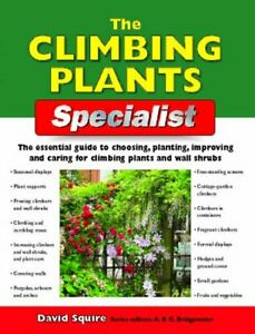 The-Climbing-Plants-Specialist-David-Squire-U-K-New-Holland-Publishers