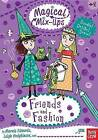 Friends and Fashion by Marnie Edwards (Paperback / softback, 2012)