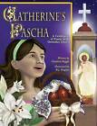 Catherine's Pascha by Charlotte Riggle (Hardback, 2015)