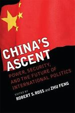 China's Ascent: Power, Security, and the Future of International-ExLibrary